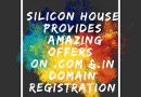 Silicon house provides more offers on .com and .in Extension