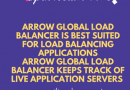 Silicon House provides Arrow Global Load Balancer